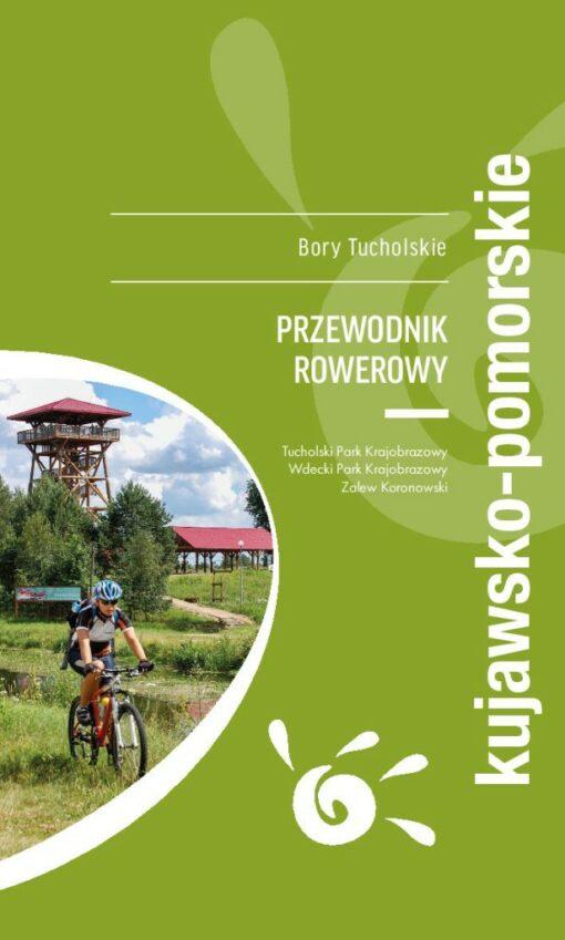 bory_tucholskie_przewodniik_pdf_01-615x1024