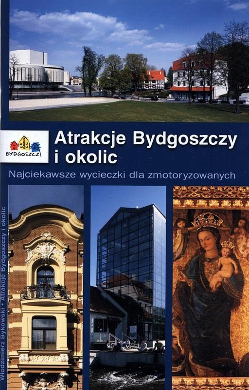 Atrakcje Bydgoszczy i okolic