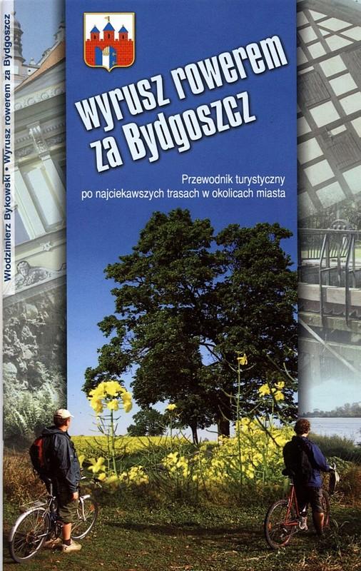 Wyrusz rowerem za Bydgoszcz