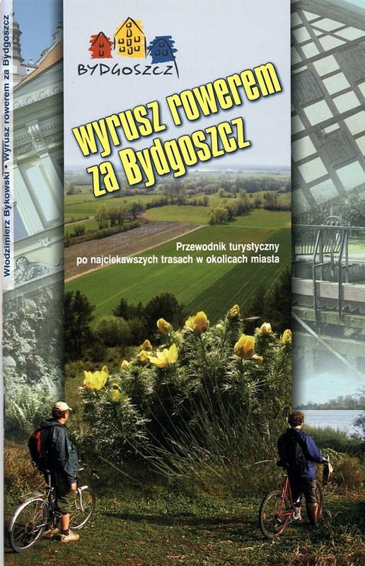 Wyrusz rowerem za Bydgoszcz wyd. II