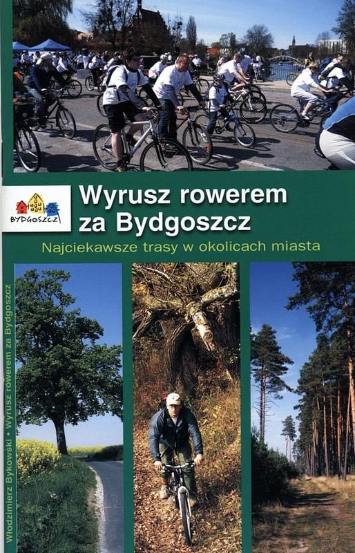 Wyrusz rowerem za Bydgoszcz wyd. III
