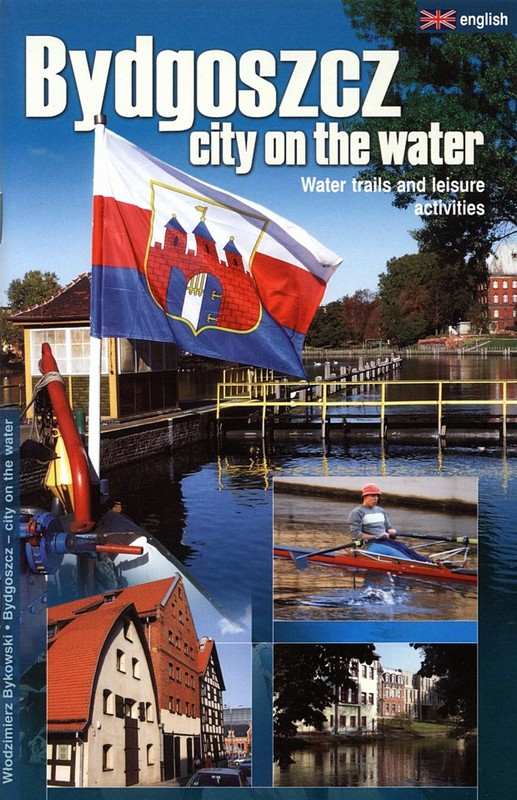 Bydgoszcz - city on the water wyd. I