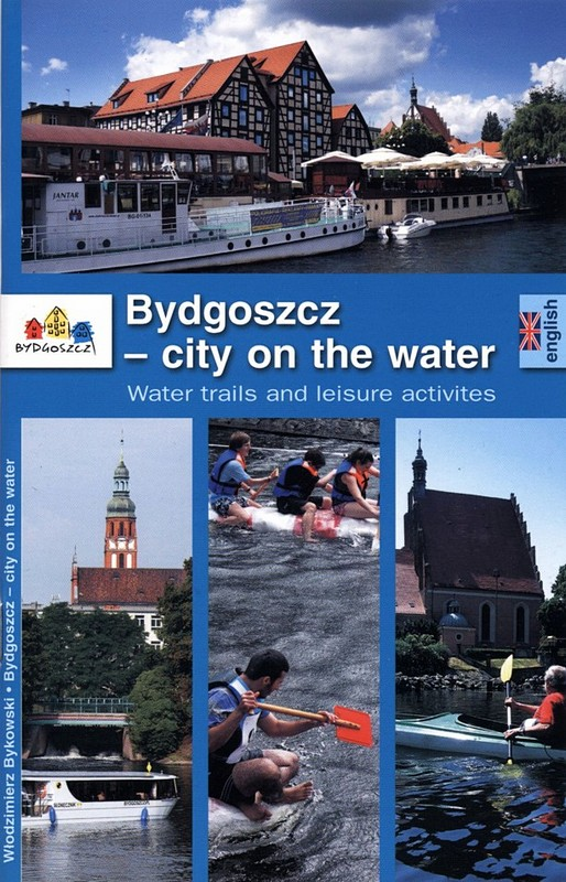 Bydgoszcz - city on the water wyd. III