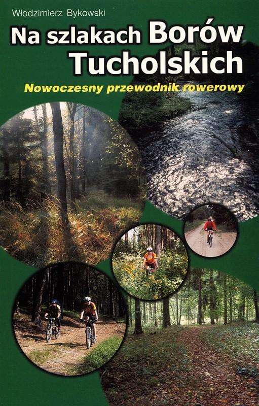 Na szlakach Borów Tucholskich