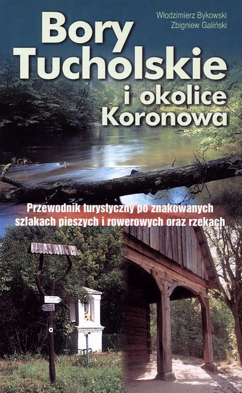 Bory Tucholskie i okolice Koronowa