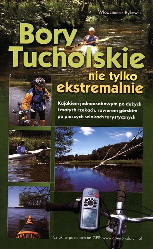 Bory Tucholskie nie tylko ekstremalnie