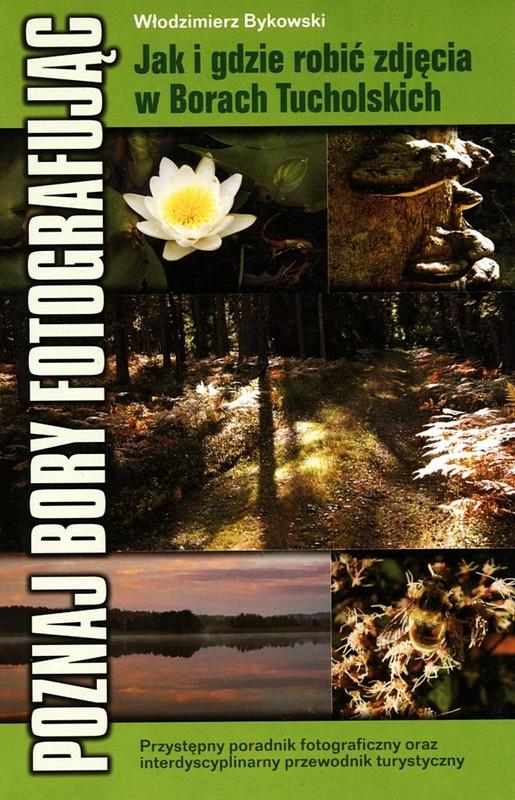 Poznaj Bory fotografując