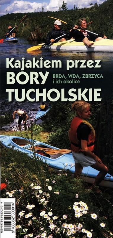 Kajakiem przez Bory Tucholskie